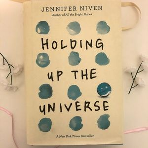 Other - Holding Up the Universe Book by Jennifer Niven